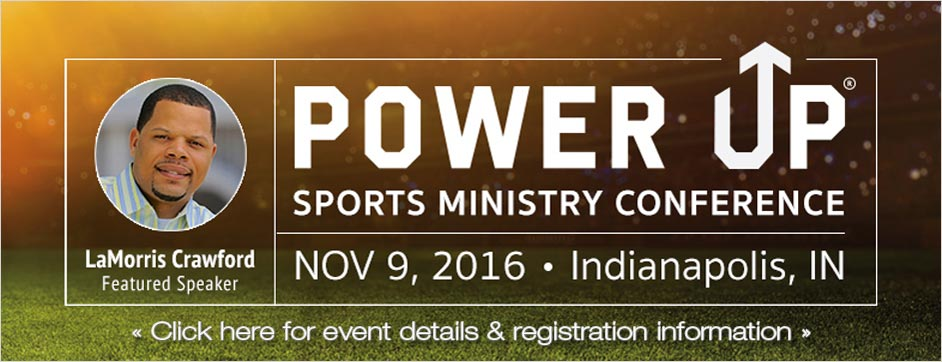 Power Up Sports Ministry Conference - Indianapolis, IN