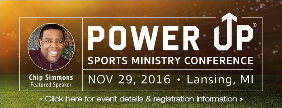 Power Up Sports Ministry Conference - Lansing, MI